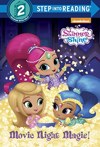 Read Online Movie Night Magic! (Shimmer and Shine) (Step into Reading) ebook
