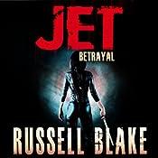 JET II: Betrayal, Book 2 | Russell Blake