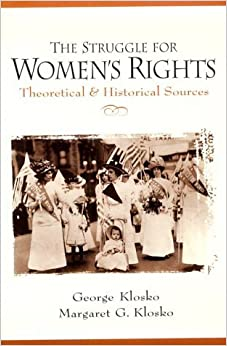 Book The Struggle for Women's Rights: Theoretical and Historical Sources by George Klosko (1998-11-09)