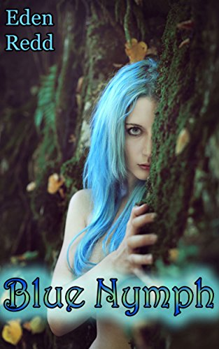 - Blue Nymph: An Adult Fantasy Romance Tale