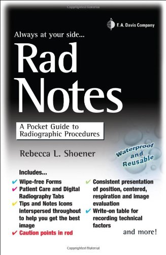 Rad Notes  A Pocket Guide To Radiographic Procedures  Daviss Notes