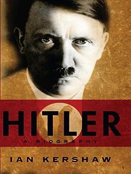 Hitler: A Biography by [Kershaw, Ian]