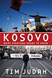 img - for Kosovo: What Everyone Needs to Know? by Tim Judah (2008-09-29) book / textbook / text book