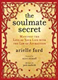 The Soulmate Secret, Arielle Ford and Ariel Ford, 0061692379