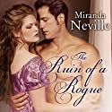 The Ruin of a Rogue: Wild Quartet, Book 2 Audiobook by Miranda Neville Narrated by Charlotte Anne Dore