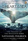 In the Heart of the Sea: The Tragedy of the Whaleship Essex (Movie Tie-In)