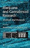 Marijuana and Cannabinoid Research: Methods and Protocols (Methods in Molecular Medicine)