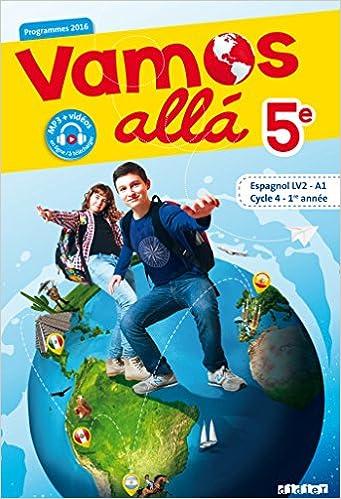 Amazon Fr Vamos Alla 5e Cycle 4 1ere Annee Espagnol