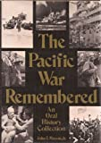 The Pacific War Remembered, John T. Mason, 0870215221