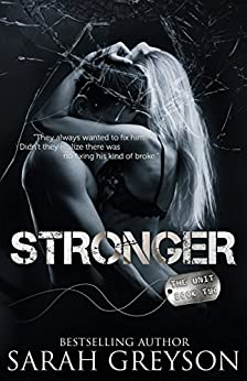 Stronger (The Unit Book 2) by [Greyson, Sarah]