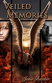 Veiled Memories (Bonds of the Covenant Book 1) by [Baxter, Jena]