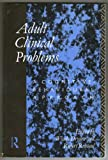 Adult Clinical Problems, Dryden, 041501137X