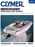 CLYMER MANUAL, MERCRUISER STERN DRIVE 98-04, Manufacturer: CLYMER, Manufacturer Part Number: B7452-AD, Stock Photo - Actual parts may vary.