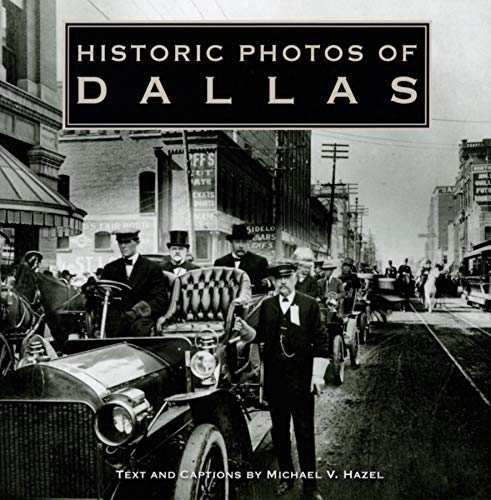 Historic Photos of Dallas