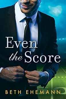 Even the Score by [Ehemann, Beth]
