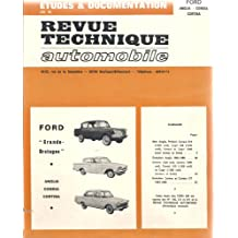 Revue Technique Automobile : Ford, Grande Bretagne, Anglia Consul Cortina