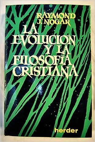 Amazon.com: La evolución y la filosofía cristiana: Raymond J ...