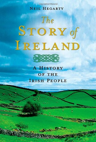 Image of The Story of Ireland: A History of the Irish People
