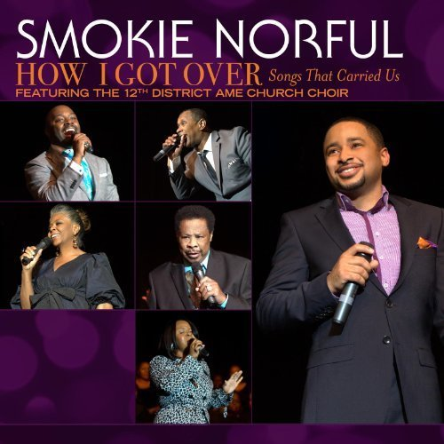 Short Songs For Short Attention Spans by Smokie Norful (2011-03-29)