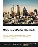 Mastering VMware Horizon 6 Front Cover