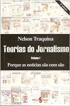 Teorias do Jornalismo (Volume 1) | Amazon.com.br