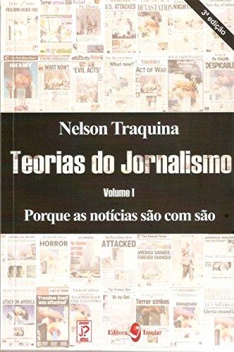 Teorias do jornalismo (Volume 1)
