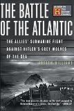 The Battle of the Atlantic, Elisabeth Fivaz-Depeursinge and Antoinette Corboz-Warnery, 0465091563