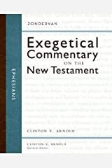 Ephesians (Zondervan Exegetical Commentary on The New Testament series Book 10) Kindle Edition