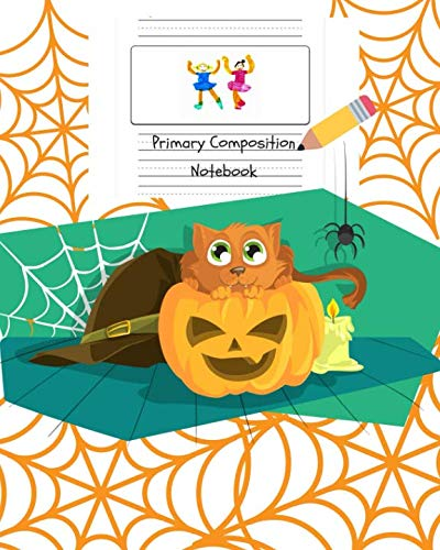 Primary Composition Notebook: Grades K-2 Story Journal - Picture Space And Dashed Midline - Kindergarten to Early Childhood - 120 Story Paper Pages 3]()