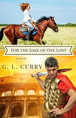 For the Sake of One Lost by [Curry, G. L.]