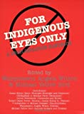 img - for For Indigenous Eyes Only: A Decolonization Handbook: 1st (First) Edition book / textbook / text book