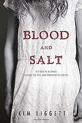 Blood and Salt by Kim Liggett (2015-09-22)