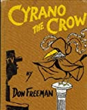 Cyrano the Crow, Don Freeman, 0670252662