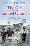 The Girl in the Painted Caravan, Eva Petulengro, 0330519999