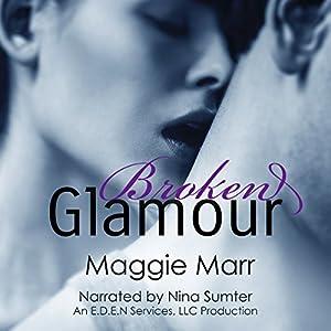 Broken Glamour Audiobook