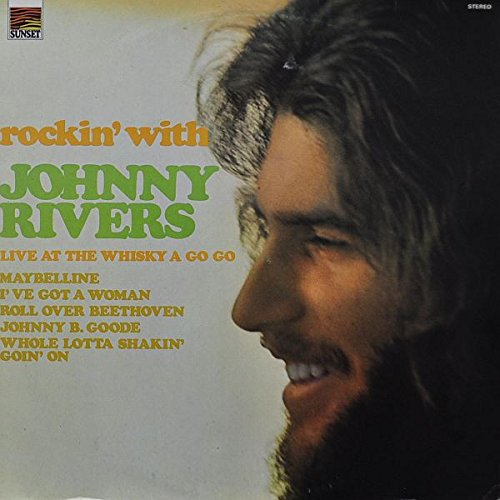 Johnny Rivers: Rockin' With Johnny Rivers Live At The Whisky A Go Go [Vinyl]