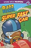 Buzz Beaker and the Super Fast Car, Cari Meister, 1434230589
