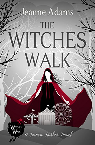 Stay Safe Halloween Night (The Witches Walk: Haven Harbor Book 1 (The Witches of Haven)