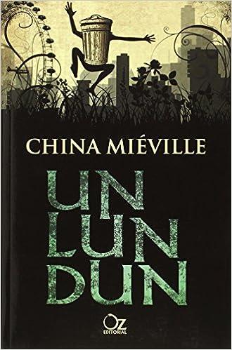 Un Lun Dun by [China Mieville]