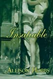Insatiable, Allison Hobbs, 1593090315