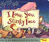 I Love You, Stinky Face, Lisa McCourt, 0816772444