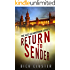 Return To Sender: An Alex Glauberman Mystery (The Alex Glauberman Series Book 1)