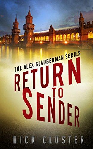 Return To Sender: An Alex Glauberman Mystery (The Alex Glauberman Series Book - Kindle German Books