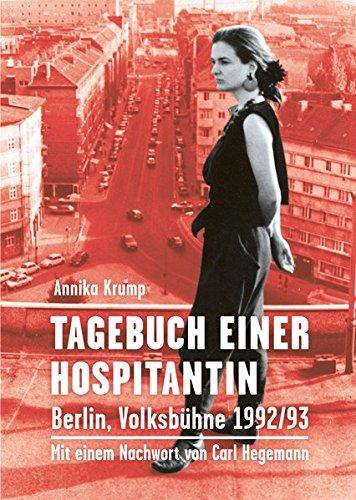 Tagebuch einer Hospitantin: Berlin, Volksbühne 1992/93