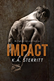 Impact (The Fight for Life Series Book 2)