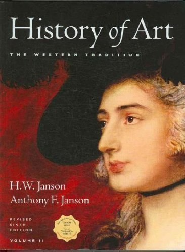 History of Art Vol. II, Revised w/CD-ROM & ArtNotes Vol. II Package (6th Edition) (Jansons History Of Art Volume 2 Revised Edition)