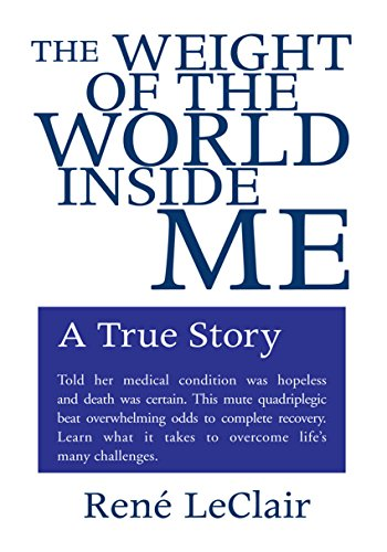 The Weight of the World Inside Me: A True Story