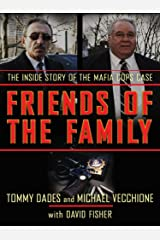 Friends of the Family: The Inside Story of the Mafia Cops Case Kindle Edition