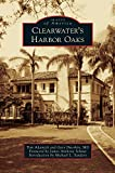 img - for Clearwater's Harbor Oaks book / textbook / text book