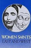 Women Saints of East and West, Swami Ghanananda, John Steward-Wallace, 0874810361